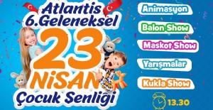 Atlantis'te 23 Nisan Geleneği Değişmiyor!