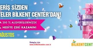 Alışveriş Sizden, Hediyeler Bilkent Center'dan