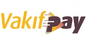 VakıfBank'tan Online Ödemeye Yenilikçi Çözüm: VakıfPay