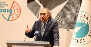 "Prof. Dr. Nevzat Tarhan: ""Prof. Dr. Fuat Sezgin, Bilim Tarihinde Devrime Sebep Oldu"""