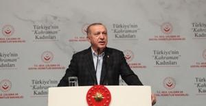 """Cumhurbaşkanı Erdoğan, """"Türkiye'nin Kahraman Kadınları"""" Programına Katıldı"""