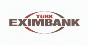 Türk Eximbank'tan İhracatın Finansmanına Yönelik Yeni Kredi Anlaşması