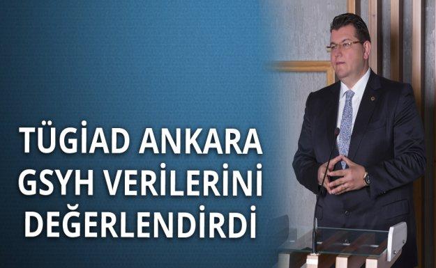 TÜGİAD Ankara GSYH Verilerini Değerlendirdi