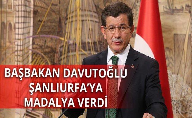 Başbakan Davutoğlu Şanlıurfa'ya Madalyasını Verdi