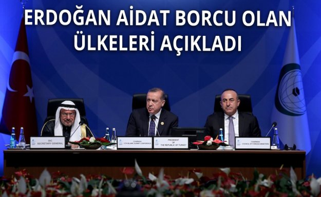 Erdoğan Borçlu Ülkeleri İfşa Etti