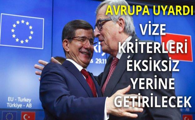Vize Kriterleri Türkiye İçin Hafifletilmeyecek