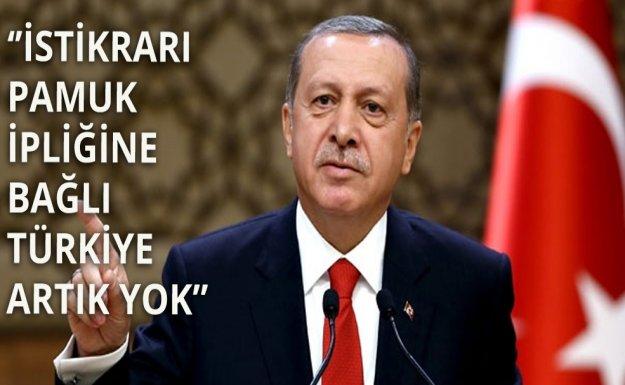 Erdoğan: Türkiye Artık Eski Türkiye Değil