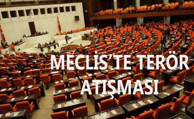 Meclis'te Terör Atışması