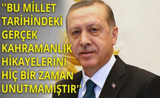 Erdoğan: Kutü'l - Amare Her Zaman Hatırlanması Gereken Bir Destandır