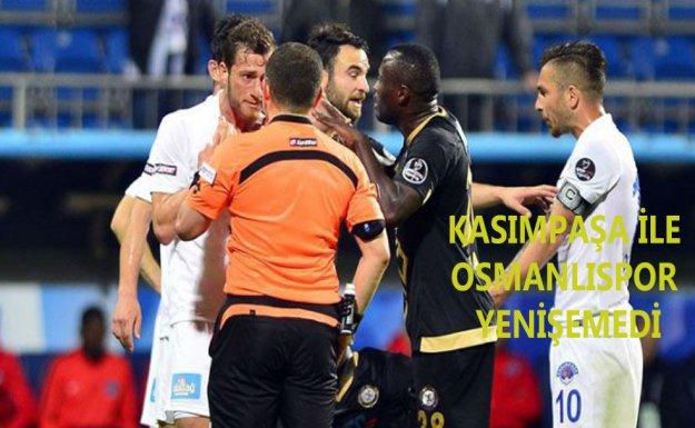 Kasımpaşa İle Osmanlıspor Yenişemedi