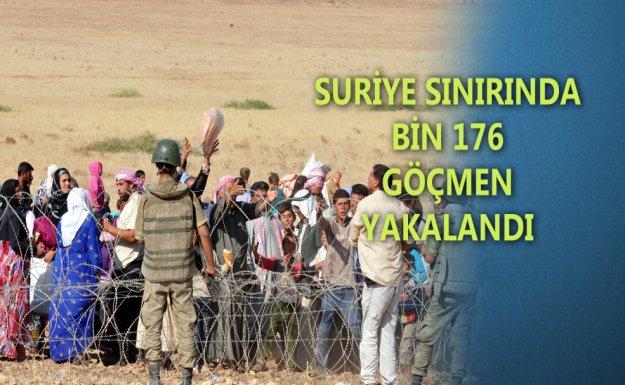 Suriye Sınırında Bin 176 Kaçak Yakalandı