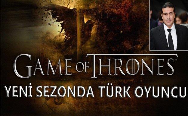 Game of Thrones a Yeni Türk Oyuncu Geliyor