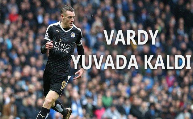 Vardy Kulübü ile nikah tazeledi