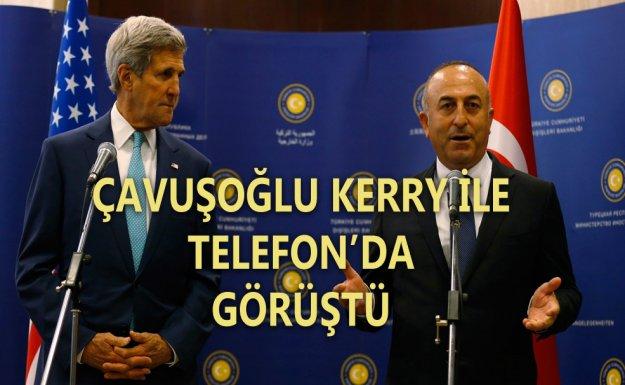 Çavuşoğlu Kerry İli Telefon'da Suriye'yi Görüştü