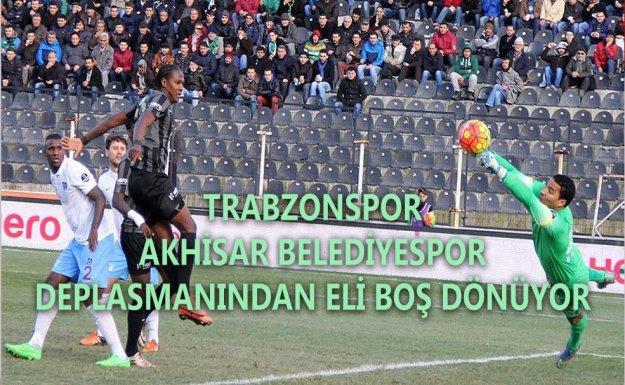 Trabzonspor Akhisar Belediyespor a Mağlup Oldu