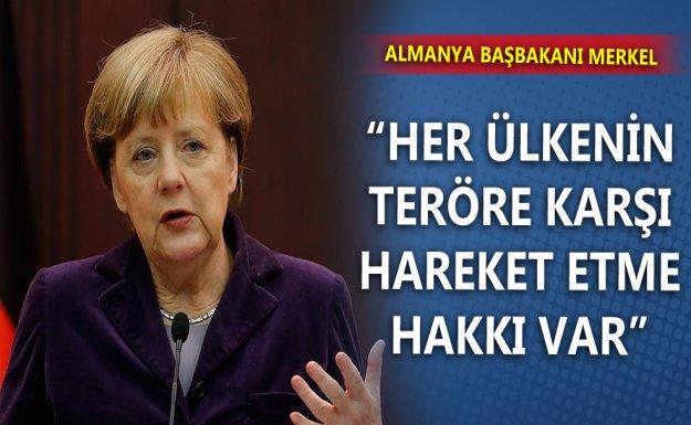 Merkel: Her Ülkenin Teröre Karşı Hareket Etme Hakkı Var