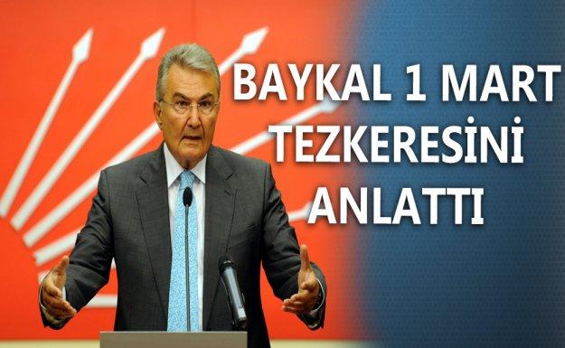 Baykal 1 Mart Tezkeresini Anlattı