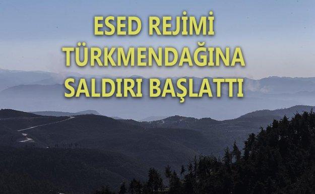 Esed Rejimi ve Rusya Türkmendağı'na Saldırı Başlattı