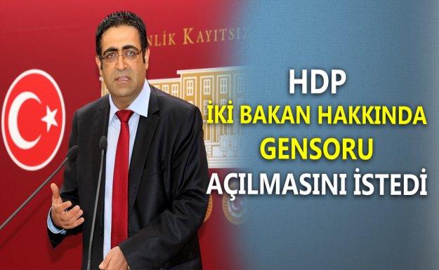 HDP İki Bakan Hakkında Gensoru Açılmasını İstedi