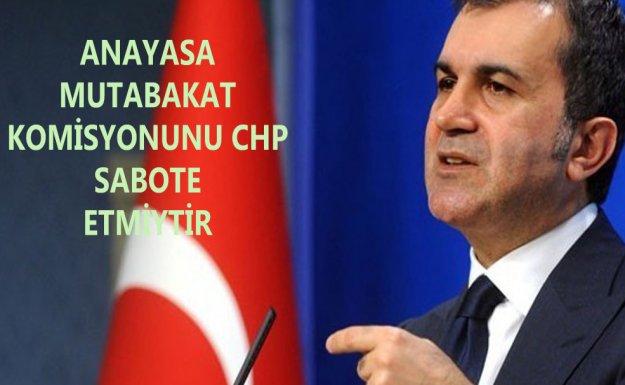 Çelik : Süreci CHP sabote Etmiştir