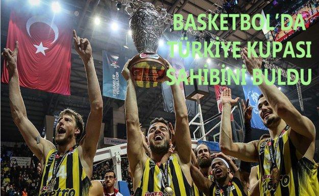 Basketbol'da Türkiye Kupası Fenerbahçe'nin