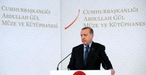 Cumhurbaşkanı Erdoğan Abdullah Gül'ü Anlattı