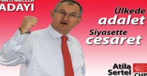 Atila Sertel PM Üyeliğine Adaylığını Açıkladı