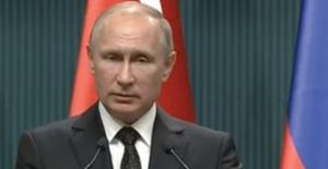Putin: Türkiye İle İlişkiler Daha Derin Özellikler Kazanıyor