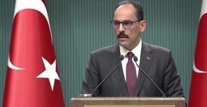 """""""Fırat'ın Doğusu Dâhil Suriye Sınırımızda Hiçbir Terör Örgütünün Varlığına Müsaade Edilmeyecektir"""""""