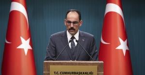 """Cumhurbaşkanlığı Sözcüsü Kalın: """"Türkiye İçin IMF Yılları Geride Kalmıştır"""""""