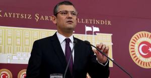 """CHP'li Özel: """"Yeni Kumpaslar Kurulmasına İzin Vermeyeceğiz"""""""