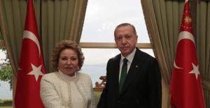 Cumhurbaşkanı Erdoğan, Rusya Federasyon Konseyi Başkanı Matviyenko'yu Kabul Etti