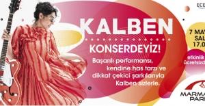 Marmara Park'ta Kalben Rüzgarı Esecek