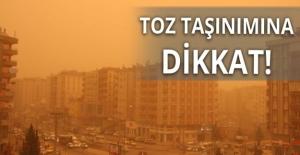 Marmara ve Ege'de Toz Taşınımına Dikkat!