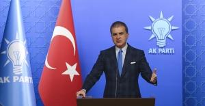 """AK Parti SözcüsüÇelik: """"Avrupa Birliği Maalesef Hiçbir Sözünü Tutmamıştır"""""""