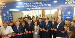 Ticaret Bakanı Pekcan'ın Katılımıyla Türk Eximbank'ın 17. Şubesi Mersin'de Açıldı