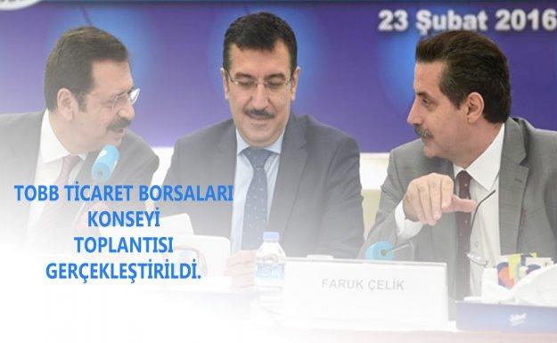 Türkiye Odalar ve Borsalar Birliği Ticaret Borsaları Konseyi Toplantısı gerçekleştirildi.