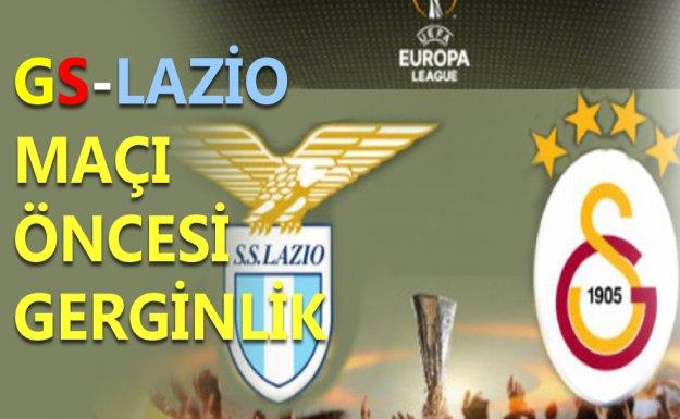 GS-Lazio Maçı Öncesinde Gerginlik