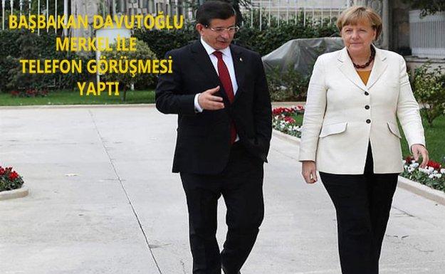 Başbakan Davutoğlu, Merkel'le Telefonda Görüştü