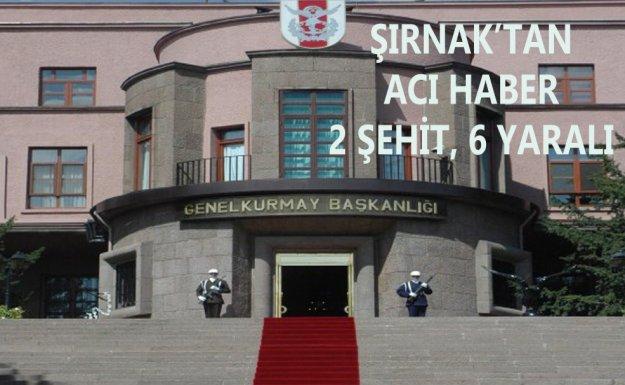 Şırnak'ta 2 Asker Şehit, 4 Asker Ve 2 Polis Yaralı