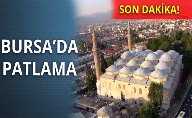 Bursa Ulu Cami'de Patlama