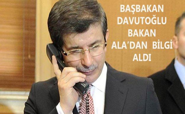 Başbakan Davutoğlu, Bakan Ala'dan Bilgi Aldı