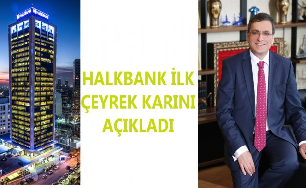 Halkbank'tan ilk Çeyrekte 680 Milyon TL Net Kâr