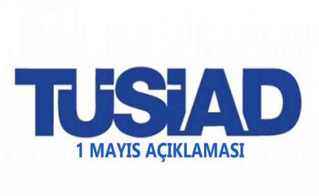 TÜSİAD Çalışanların 1 Mayıs Bayramını Kutladı