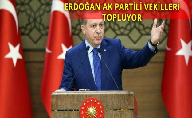 Cumhurbaşkanı AK Partili Vekilleri Topluyor