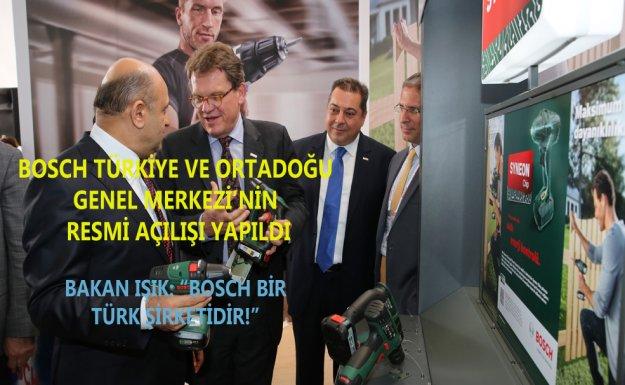 Bosch Türkiye ve Ortadoğu Genel Merkezi'nin Resmi Açılışı Yapıldı