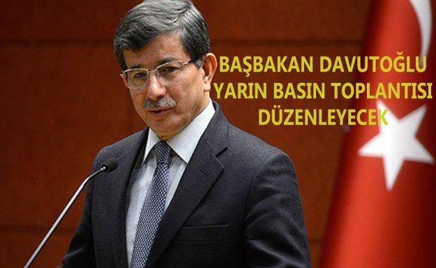 Başbakan Davutoğlu, Yarın Basın Toplantısı Düzenleyecek