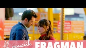 İlk Öpücük - Fragman