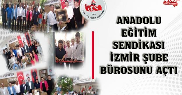 Anadolu Eğitim Sendikası İzmir Şube Bürosunu Açtı