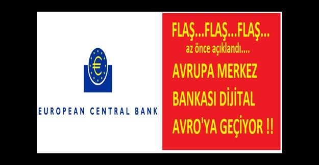 Avrupa Merkez Bankası Dijital Avro'ya Geçiyor